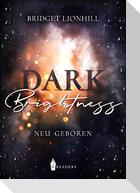 Dark brightness
