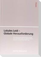 Lokales Leid - Globale Herausforderung