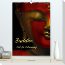 Buddha - Zeit für Entspannung (Premium, hochwertiger DIN A2 Wandkalender 2021, Kunstdruck in Hochglanz)