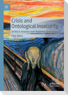 Crisis and Ontological Insecurity