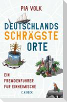 Deutschlands schrägste Orte