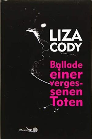 Liza Cody / Martin Grundmann. Ballade einer vergessenen Toten. Argument Verlag mit Ariadne, 2019.