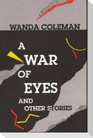 A War of Eyes: And Other Stories