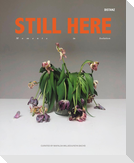 STILL HERE - Moments in Isolation