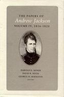 Papers a Jackson Vol 4, Volume 4: Andrew Jackson