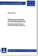 Bedeutungsverstehen und Sozialwissenschaft