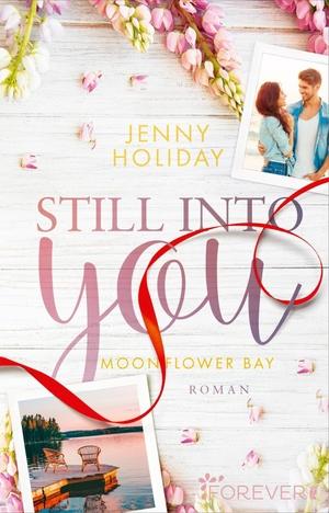 Holiday, Jenny. Still into you - Roman. Ullstein T