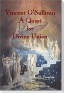 Vincent O' Sullivan: A Quest for Divine Union