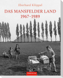 Das Mansfelder Land 1974-1989