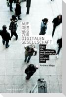 Auf dem Weg zur digitalen Gesellschaft