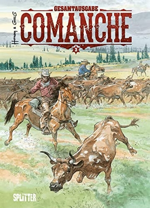 Greg. Comanche Gesamtausgabe. Band 3 (7-9). Splitter Verlag, 2022.