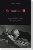 Scenarios III: Stroszek; Nosferatu, Phantom of the Night; Where the Green Ants Dream; Cobra Verde