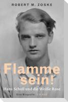 Flamme sein!