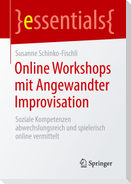Online Workshops mit Angewandter Improvisation