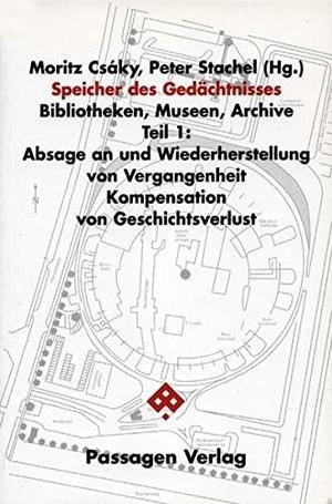 Moritz Csáky / Peter Stachel / Aleida Assmann / E