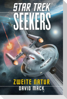 Star Trek - Seekers 1: Zweite Natur
