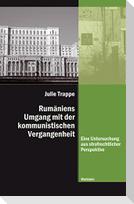 Rumäniens Umgang mit der kommunistischen Vergangenheit