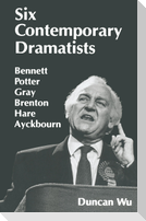 Six Contemporary Dramatists