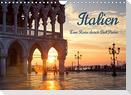 Italien - Eine Reise durch Bel Paese (Wandkalender 2022 DIN A4 quer)