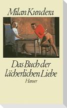 Das Buch der lächerlichen Liebe