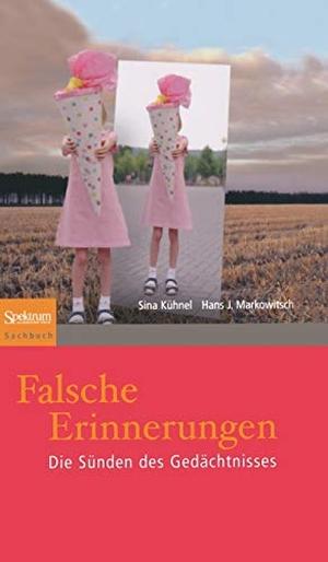 Sina Kühnel / J. Markowitsch. Falsche Erinnerungen - Die Sünden des Gedächtnisses. Spektrum Akademischer Verlag, 2009.
