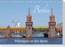 Berlin - Metropole an der Spree (Tischkalender 2022 DIN A5 quer)
