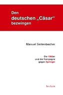 """Den deutschen """"Cäsar"""" bezwingen"""