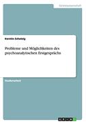 Probleme und Möglichkeiten des psychoanalytischen Erstgesprächs