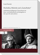"""Hochofen, Maloche und """"Gastarbeiter"""""""