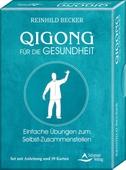 Qigong für die Gesundheit- Einfache Übungen zum Selbst-Zusammenstellen