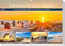 Sehnsucht zum Meer (Wandkalender 2022 DIN A2 quer)