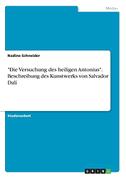 """""""Die Versuchung des heiligen Antonius"""". Beschreibung des Kunstwerks von Salvador Dalí"""
