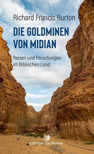 Burton, Richard Francis. Die Goldminen von Midian