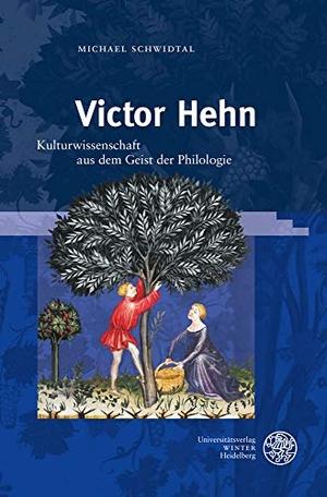 Schwidtal, Michael. Victor Hehn - Kulturwissenscha