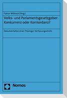 Volks- und Parlamentsgesetzgeber: Konkurrenz oder Konkordanz?