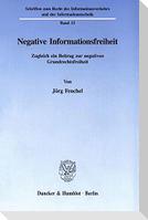 Negative Informationsfreiheit