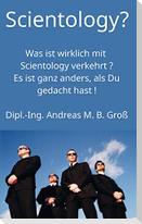 Scientology? Was ist wirklich mit Scientology verkehrt? Es ist ganz anders, als Du gedacht hast!