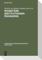 Monetäre Institutionenökonomik