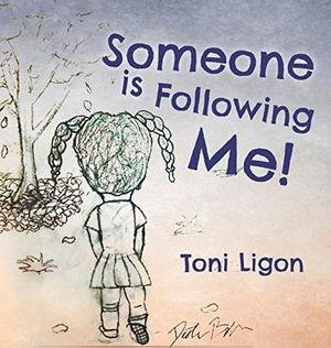 Ligon, Toni. Someone Is Following Me!. Palmetto Pu