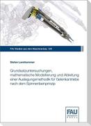 Grundsatzuntersuchungen, mathematische Modellierung und Ableitung einer Auslegungsmethodik für Gelenkantriebe nach dem Spinnenbeinprinzip