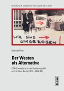 Der Westen als Alternative