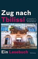 Zug nach Tbilissi