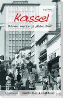 Kassel - Geschichten und Anekdoten