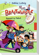 Miss Braitwhistle 2. Miss Braitwhistle kommt in Fahrt