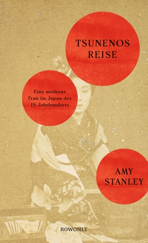 Stanley, Amy. Tsunenos Reise - Eine moderne Frau i
