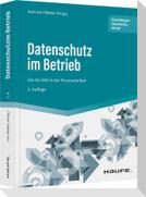 Datenschutz im Betrieb - Die DS-GVO in der Personalarbeit