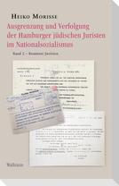 Ausgrenzung und Verfolgung der Hamburger jüdischen Juristen im Nationalsozialismus Band 2