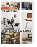 Die Welt von Charles und Ray Eames