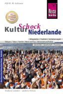 Reise Know-How KulturSchock Niederlande