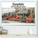 Dampfloks - eindrucksvolle Lokomotiven (Premium, hochwertiger DIN A2 Wandkalender 2022, Kunstdruck in Hochglanz)